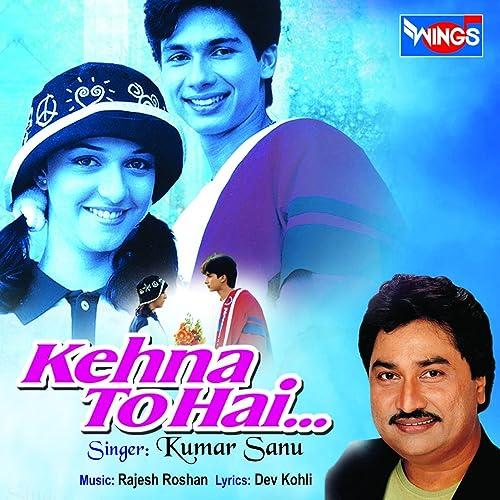 Amazon com: Saathi Mere Jeena Hai: Kumar Sanu: MP3 Downloads