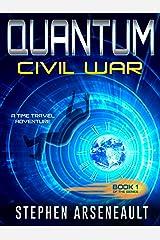 QUANTUM Civil War: (Book 1) Kindle Edition
