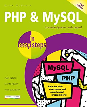 PHP & MySQL in easy steps, 2nd Edition: Updated to cover MySQL 8.0