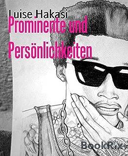 Prominente und Persönlichkeiten (German Edition)