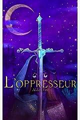 L'Oppresseur: Une nouvelle par Aidan Fox Format Kindle
