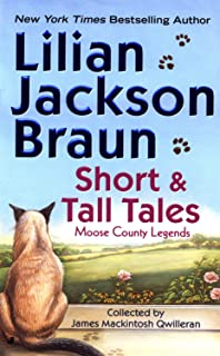 Short and Tall Tales: Moose County Legends (Cat Who Short Stories Book 2)