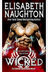 Wicked (Eternal Guardians Book 9) Kindle Edition