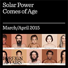 Solar Power Comes of Age