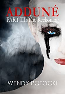 The Reckoning (Adduné Book 3)