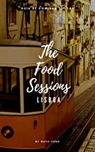 The Food Sessions Lisboa (Portuguese Edition)