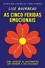 As cinco feridas emocionais (Portuguese Edition) Kindle Edition