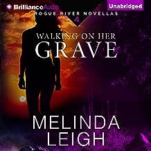 Walking on Her Grave: Rogue River Novella, Book 4