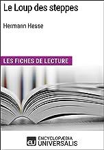 Le Loup des steppes d'Hermann Hesse: Les Fiches de lecture d'Universalis