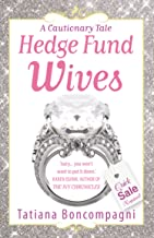 Hedge Fund Wives (English Edition)