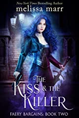 The Kiss & The Killer (Faery Bargains Book 2) Kindle Edition
