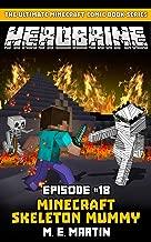 HEROBRINE Episode 18: Minecraft Skeleton Mummy (Herobrine Comic Book Series)