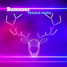 Best summer trance songs Reviews