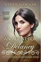 An Agent For Delaney (The Pinkerton Matchmaker Book 16) Kindle Edition