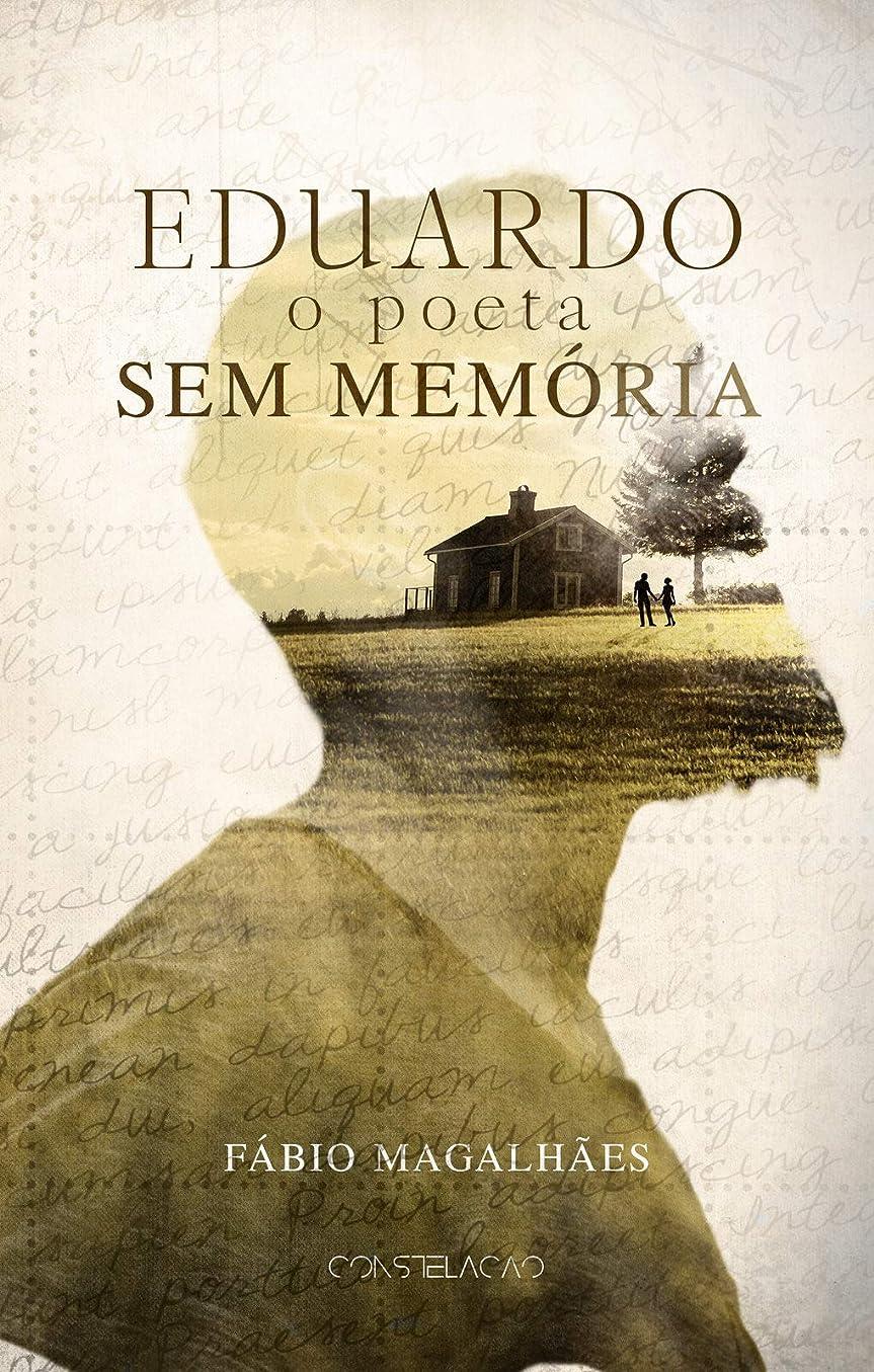 色合いうがい薬不足Eduardo: O Poeta Sem Memória (Portuguese Edition)