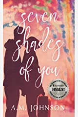 Seven Shades of You: 2020 IAN Finalist in Young Adult/Teen Fiction (Twin Hearts Duet Book 2) Kindle Edition