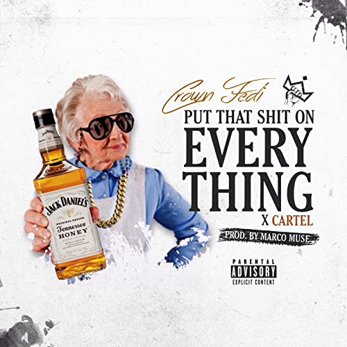 Everything by Crown Fedi & Cartel on Amazon Music - Amazon.com