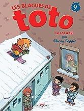 Livres Les Blagues de Toto T09: Le Sot à ski PDF
