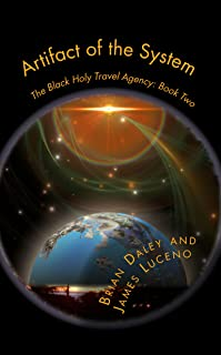 Artifact of the System (The Black Hole Travel Agency Book 2)