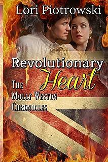 Revolutionary Heart: The Molly Weston Chronicles