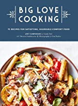 Big Love Cooking: 75 Recipes for Satisfying, Shareable Comfort Food PDF