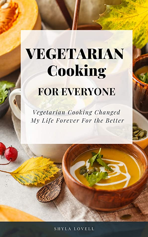 Vegetarian Cooking for Everyone: Everything You Need to Know About Vegetarian Cooking (English Edition)