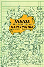 Inside the Business of Illustration (English Edition)