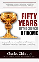 Fifty Years In The Church Of Rome (unabridged)