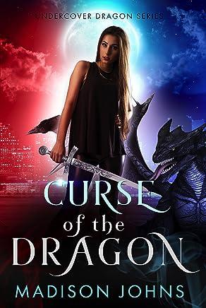 Curse of the Dragon (Undercover Dragon Book 1)
