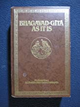 Bhagavad-Gita As It Is : Complete Edition, Revised and Enlarged with the Original Sanskrit Text, Roman Transliteration, English Equivalents, Translation and Elaborate Purports