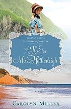 A Hero for Miss Hatherleigh (Regency Brides: Daughters of Aynsley Book 1)
