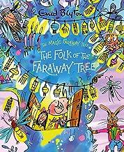 The Magic Faraway Tree: The Folk of the Faraway Tree Deluxe Edition: Book 3
