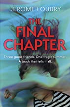 The Final Chapter: An absolutely gripping psychological thriller with a jaw-dropping twist