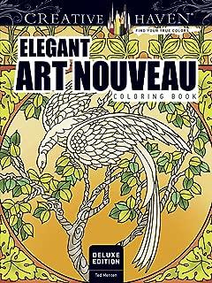 Creative Haven Deluxe Edition Elegant Art Nouveau Coloring Book (Creative Haven Coloring Books)