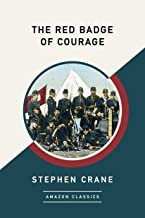 The Red Badge of Courage (AmazonClassics Edition)