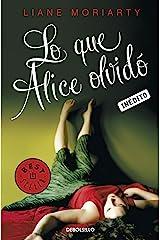 Lo que Alice olvidó (Spanish Edition) Kindle Edition