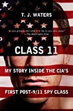 Class 11: My Story Inside the CIA's First Post-9/11 Spy Class