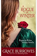 A Rogue in Winter: A Rogues to Riches Holiday NOVELLA Kindle Edition