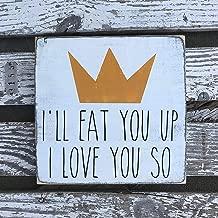 i ll eat you up i love so