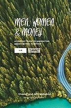 Men, Women, & Money: (His)