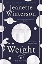Weight: The Myth of Atlas and Heracles (Canongate Myths series Book 3) (English Edition)