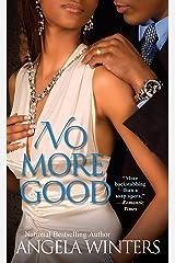 No More Good (A View Park Novel Book 3) Kindle Edition