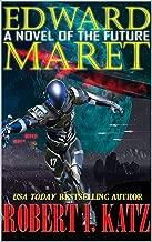Edward Maret: A Novel of the Future