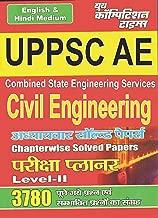 CIVIL ENGINEERING (UPPSC AE): UPPSC ASSISTANT ENGINEER (20200102 Book 530) (Hindi Edition)