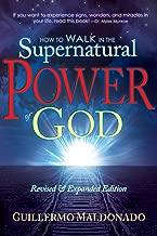 Best supernatural power of god by guillermo maldonado Reviews