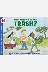 What Happens to Our Trash? (Let's-Read-and-Find-Out Science 2) Kindle Edition
