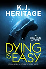 Dying Is Easy: A darkly humorous psychological crime thriller that will leave you gasping for breath! Kindle Edition