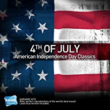 Karaoke - 4th of July - American Independence Day Classics