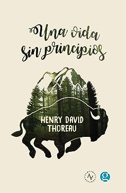 Una vida sin principios (Spanish Edition)