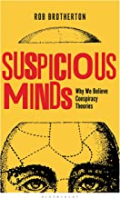 Suspicious Minds: Why We Believe Conspiracy Theories (English Edition)